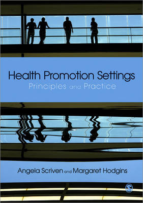 Health Promotion Settings by Angela Scriven
