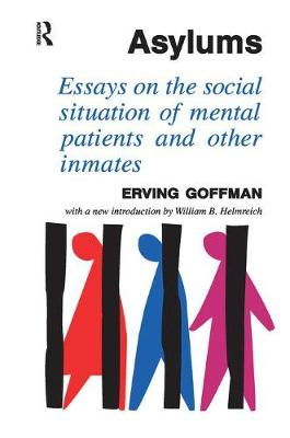 Asylums by Erving Goffman