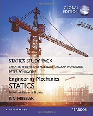 Engineering Mechanics: Statics, Study Pack, SI Edition by Russell C. Hibbeler