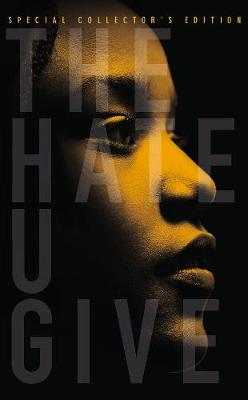 The Hate U Give: Special Collector's Edition book
