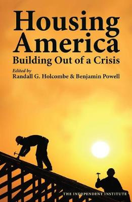 Housing America by Randall Holcombe