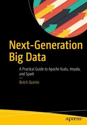 Next-Generation Big Data by Butch Quinto