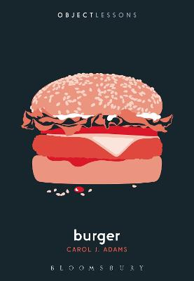Burger by Carol J. Adams