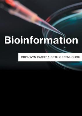 Bioinformation by Bronwyn Parry