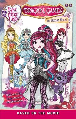 Ever After High: Dragon Games by Stacia Deutsch