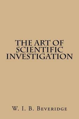 Art of Scientific Investigation book