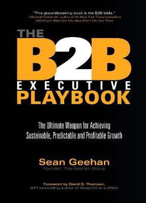 The B2B Executive Playbook by Sean Geehan
