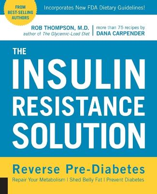 The Insulin Resistance Solution by Rob Thompson