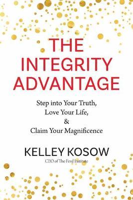 Integrity Advantage by Kelley Kosow