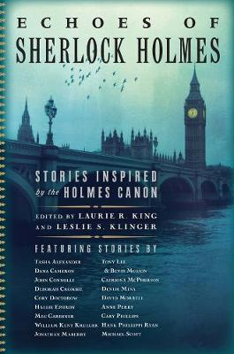 Echoes of Sherlock Holmes - Stories Inspired by the Holmes Canon by Laurie R King