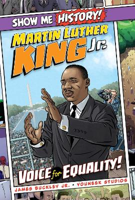 Martin Luther King Jr.: Voice for Equality! by James Buckley, Jr.