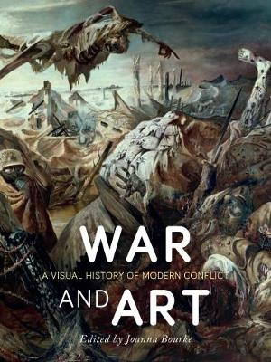 War and Art by Joanna Bourke
