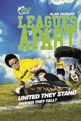 Leagues Apart - United They Stand - Divided They Fall? by Alan Durant