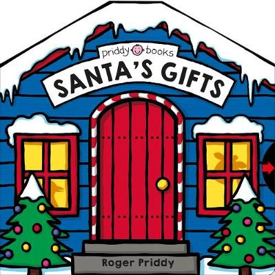 Santa's Gifts by Roger Priddy