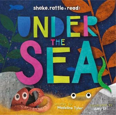 Under the Sea by Madeline Tyler