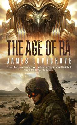The The Age of Ra by James Lovegrove