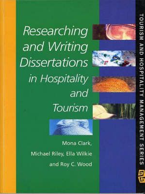 Researching and Writing Dissertations in Hospitality and Tourism book