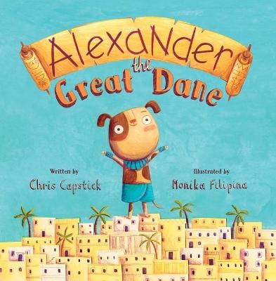 Alexander the Great Dane by Chris Capstick
