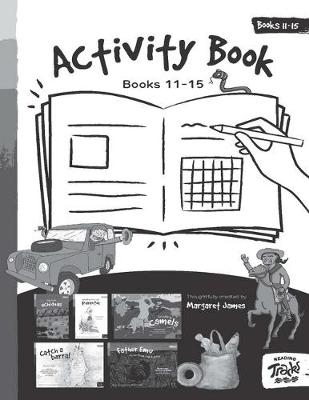 Reading Tracks Activity Book 11 to 15: Paired with Reading Track Books 11 to 15 by Margaret James