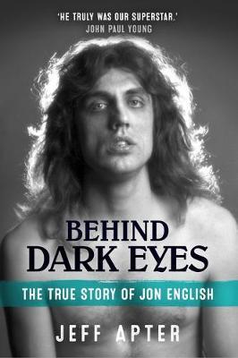 Behind Dark Eyes: The True Story of Jon English book