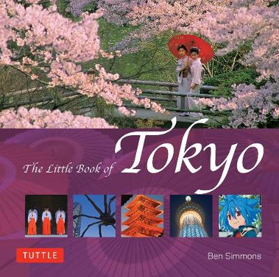 The Little Book of Tokyo by Ben Simmons