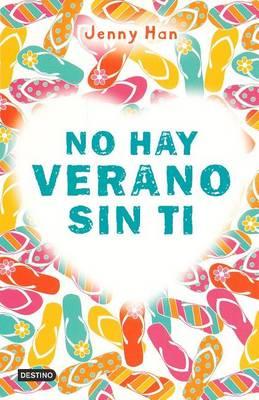No Hay Verano Sin Ti by Jenny Han