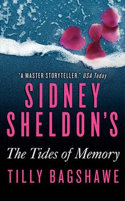 Sidney Sheldon's the Tides of Memory by Sidney Sheldon