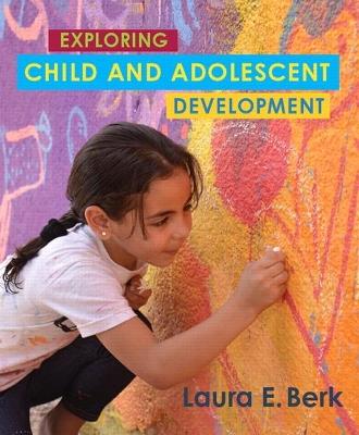 Exploring Child & Adolescent Development book