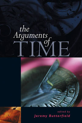 The Arguments of Time by Jeremy Butterfield