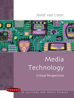 Media Technology: Critical Perspectives book