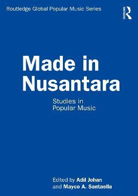 Made in Nusantara: Studies in Popular Music book