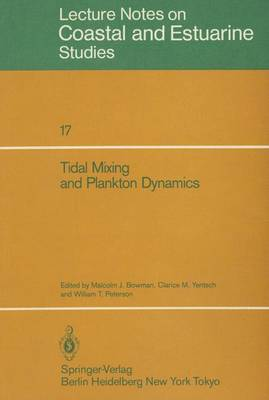 Tidal Mixing and Plankton Dynamics by Clarice M. Yentsch