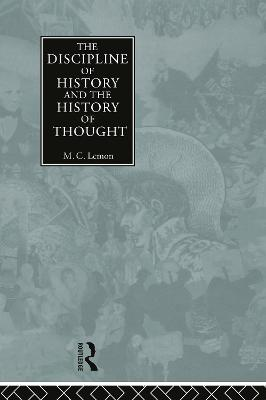 Discipline of History and the History of Thought book