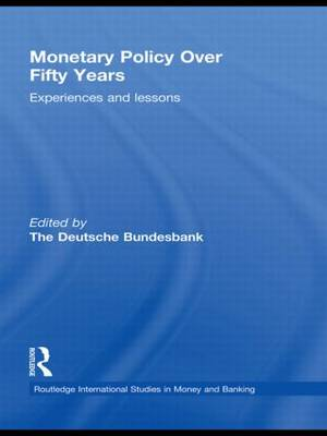 Monetary Policy Over Fifty Years by Heinz Herrmann