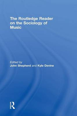 Routledge Reader on the Sociology of Music book