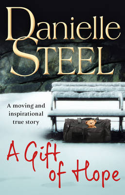 The A Gift of Hope by Danielle Steel