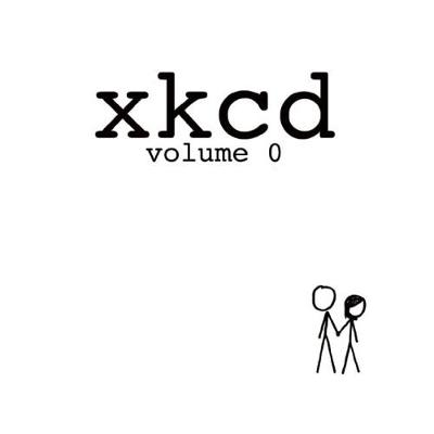 xkcd: volume 0 by Randall Munroe