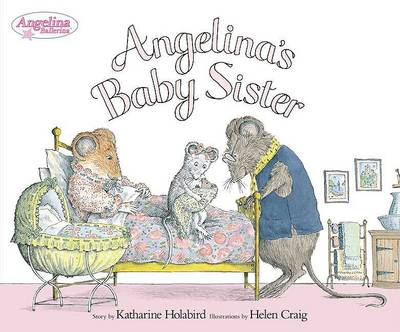 Angelina's Baby Sister by Katharine Holabird