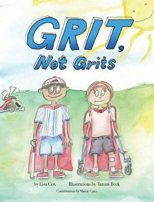 Grit, Not Grits by Lisa Cox