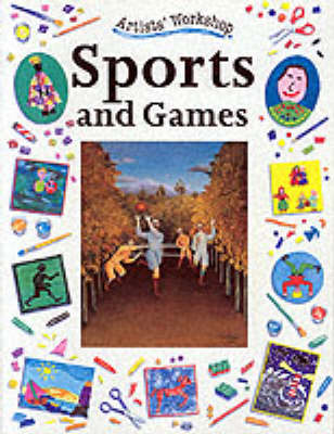 Sports and Games by Penny King