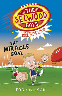 The Selwood Boys by Tony Wilson