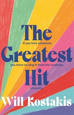 The Greatest Hit by Will Kostakis