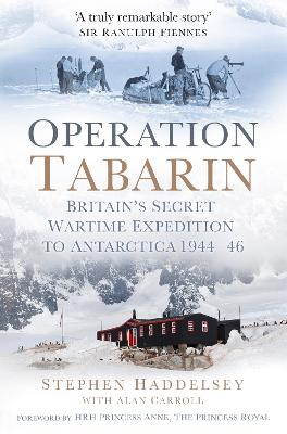 Operation Tabarin by Stephen Haddelsey