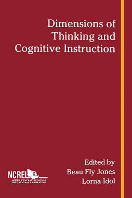 Dimensions of Thinking and Cognitive Instruction by Beau Fly Jones
