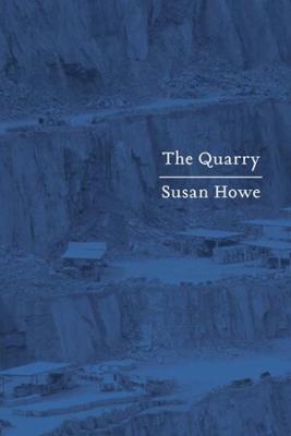 Quarry by Susan Howe