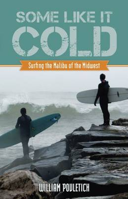 Some Like It Cold by William Povletich