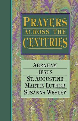 Prayers Across the Centuries book