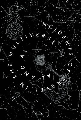 Incidents of Travel in the Multiverse book