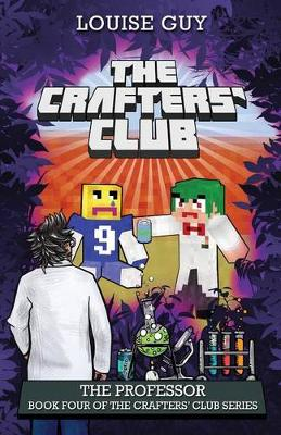 The Crafters' Club Series: The Professor by Louise Guy
