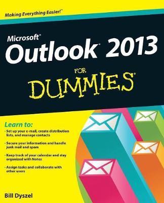 Outlook 2013 for Dummies by Bill Dyszel